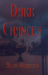 Dark Chances