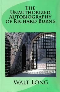Unauthorized Autobigraphy of Richard Burns