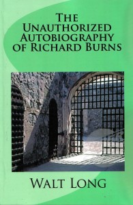 Unauthorized Autobigraphy of Richard Burns