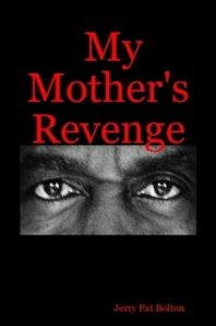My Mother's Revenge