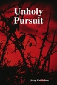 Unholy Pursuit