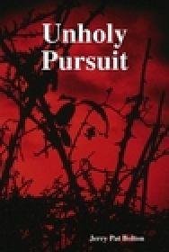 Unholy Pursuit